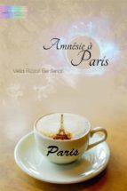 Amnésie à Paris (ebook)