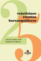 Veinticinco cuentos Barranquilleros (ebook)