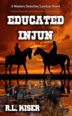 Educated Injun (ebook)