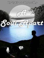 A Soul Apart (ebook)