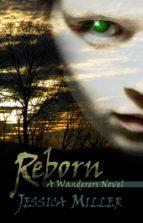 Reborn (Wanderers #2)