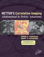 Netter's Correlative Imaging: Abdominal and Pelvic Anatomy (ebook)
