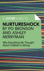 A Joosr Guide to… Nurtureshock (ebook)