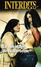 Le Dressage de la baronne (ebook)