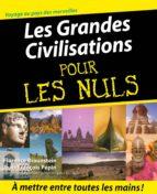 Les Grandes Civilisations Pour les Nuls (ebook)