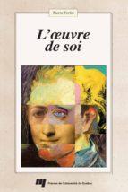 L'oeuvre de soi (ebook)