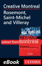 Creative Montreal - Rosemont, Saint-Michel and Villeray (ebook)