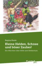 Kleine Helden, Schnee und böser Zauber! (ebook)