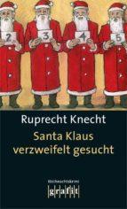 Santa Klaus verzweifelt gesucht (ebook)