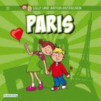 Lilly & Anton entdecken Paris (ebook)