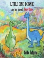 LITTLE DINO DONNIE and his friends Fiery Dino (ebook)