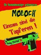 MOLOCH - Einsam sind die Tapferen! (ebook)