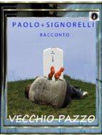 Vecchio Pazzo (ebook)