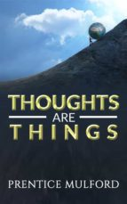 Thoughts are Things (ebook)