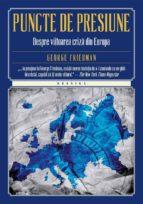 Puncte de presiune. Despre viitoarea criză din Europa (ebook)