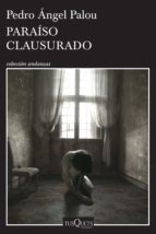 Paraíso clausurado (ebook)