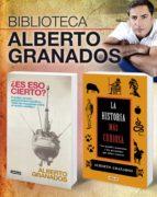 Biblioteca Alberto Granados (Pack 2 ebooks): ¿Es eso cierto? + La historia más curiosa