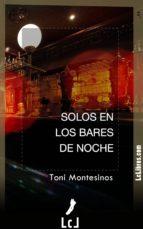 Solos en los bares de noche (ebook)