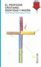 El profesor cristiano: Identidad y misión (eBook-ePub) (ebook)