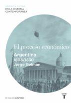 El proceso económico. Argentina (1808-1830) (ebook)