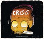 Crisis (de ansiedad) (ebook)