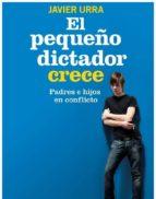 El pequeño dictador crece (ebook)
