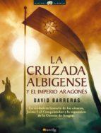 La cruzada Albigense y el Imperio aragonés (ebook)