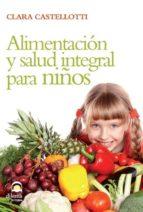 Alimentación y salud integral para niños (ebook)