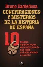 Conspiraciones y misterios de la historia de España (ebook)