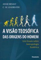 A Visão Teosófica das Origens do Homem (ebook)