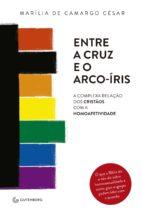 Entre a cruz e o arco-íris (ebook)