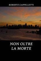 NON OLTRE LA MORTE (ebook)