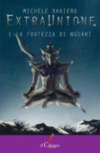 ExtraUnione e la fortezza di Nugari (ebook)