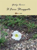 Il fiore strappato (ebook)