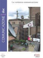 Comunicazionepuntodoc numero 3. La vertenza Comunicazione (ebook)