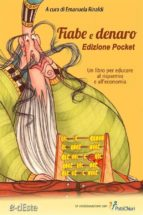 Fiabe e Denaro Edizione Pocket. (ebook)