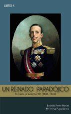 UN REINADO PARADÓJICO: ALFONSO XIII (ebook)