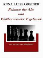 Reinmar der Alte und Walther von der Vogelweide (ebook)
