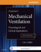 Workbook for Pilbeam's Mechanical Ventilation (ebook)