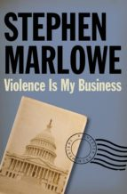 Violence Is My Business (ebook)