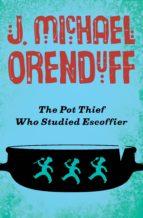 The Pot Thief Who Studied Escoffier (ebook)