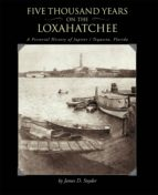 Five Thousand Years on the Loxahatchee: (ebook)