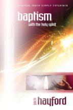 Explaining Baptism in the Holy Spirit (ebook)