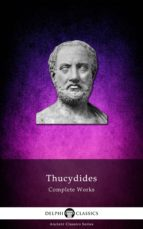 Delphi Complete Works of Thucydides (Illustrated) (ebook)