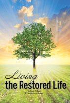 Living the Restored Life (ebook)