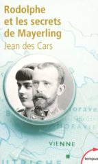 Rodolphe et les secrets de Mayerling (ebook)