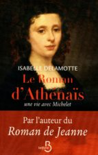 Le roman d'Athénaïs, une vie avec Michelet (ebook)