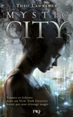 Mystic City - tome 1 (ebook)