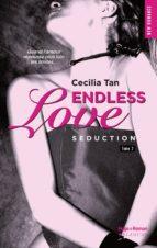 Endless Love - tome 2 Séduction (ebook)