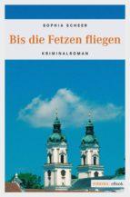 Bis die Fetzen fliegen (ebook)